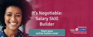 AAUW salary skills builder interactive tool. Click to start a short online lesson.